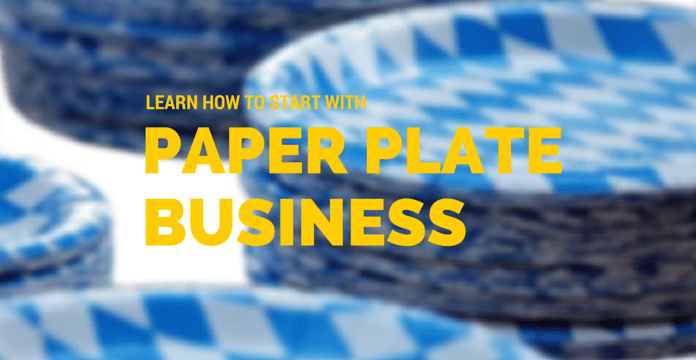 starting paper plate business & Paper Plate Business Plan \u0026 Profit - Learn How To Start Your Own ...