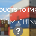 goods to import from china