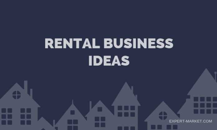 profitable rental businesses that you can start today