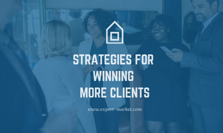 use below given strategies and win more clients