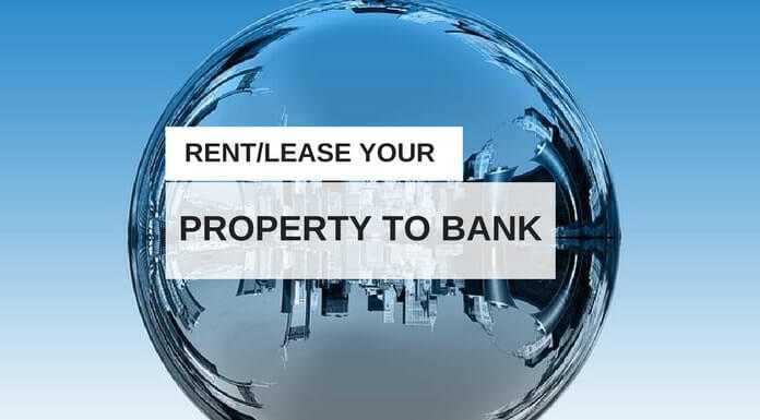 here is how you can give your property on rent to bank