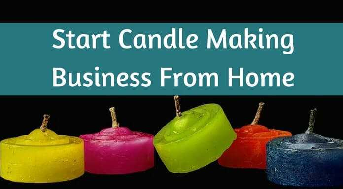 Start Candle Making Business From Home