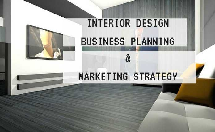 Interior Design Business Marketing Strategies Business Plan