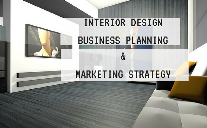 interior design business marketing strategies business