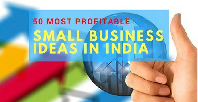50 Best Small Business Ideas In India 2018 | Expert Market