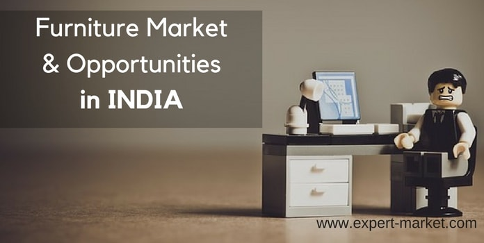 India Furniture Market Size Opportunities For New Entrepreneurs
