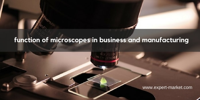 uses of microscope in business