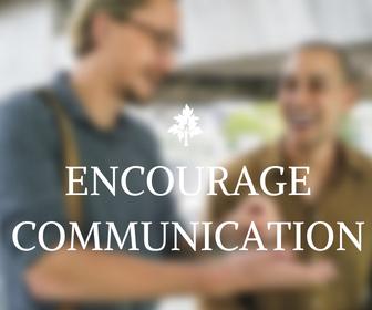 encourage communication