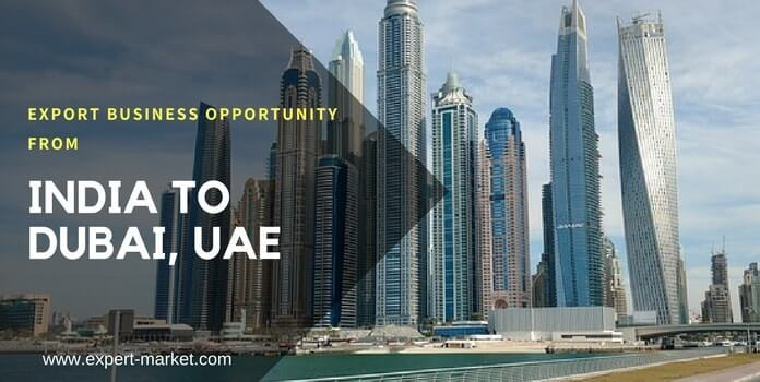 export from india to dubai, uae - product list