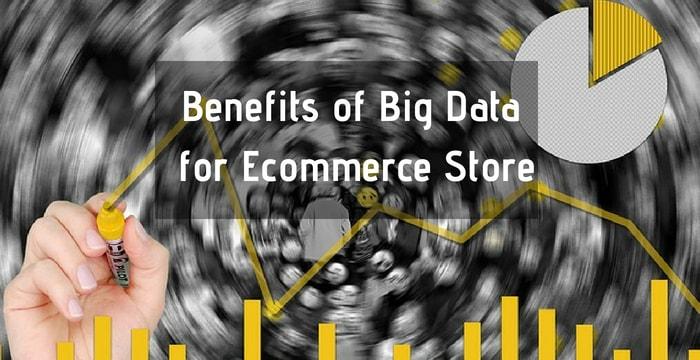 benefits of big data in ecommerce