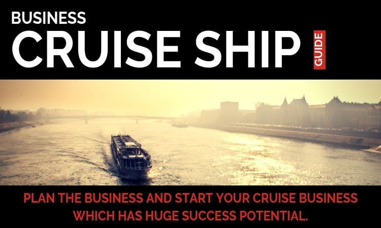 cruise ship business is yet another very profitable tourism industry related business opportunities which you can start today in the USA