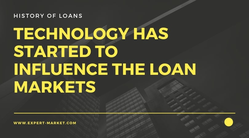 technology has started to influence the loan markets