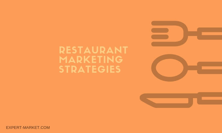 Best restaurant marketing strategies to make your place the most popular in the city