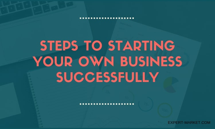 Starting Your Own Business Successfully