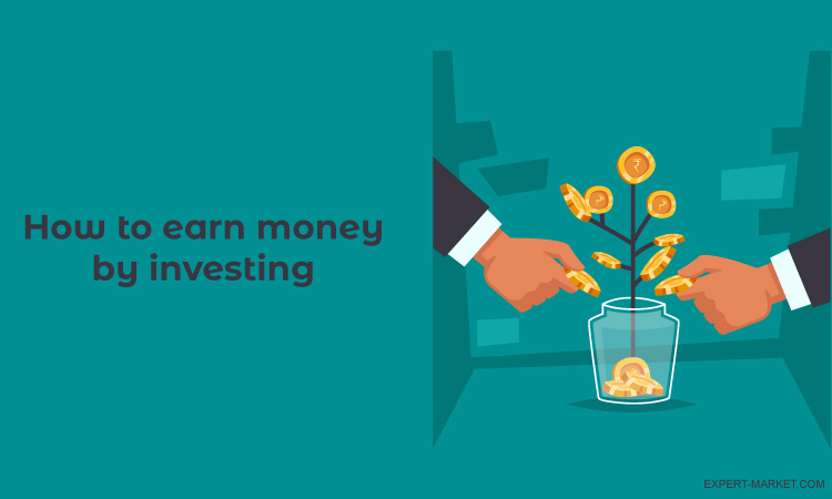 invest in order to earn money