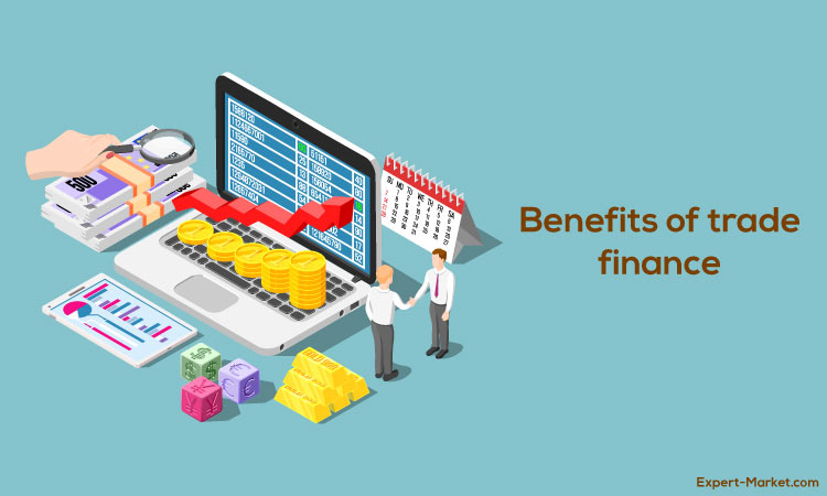 Benefits of trade finance