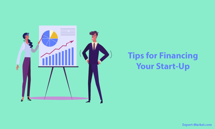 Tips for Financing Your Start-Up